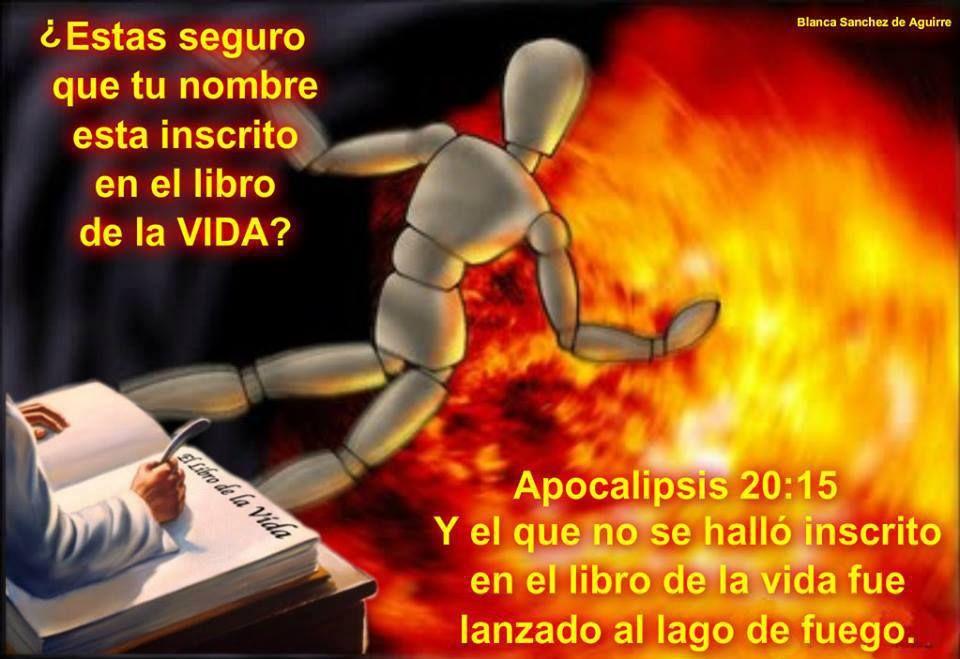 Y el que no se halló inscrito en el libro de la vida fue lanzado al lago de fuego