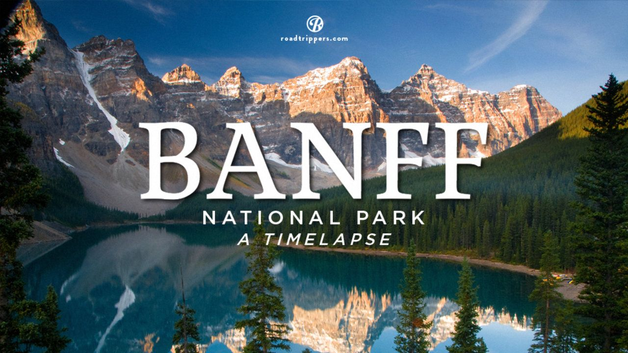 Timelapse: Banff National Park on Vimeo