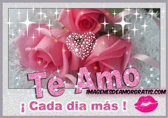 Imagenes De Amor Te Amo Cada Dia Mas Jpg 550 387 Frases Pinterest