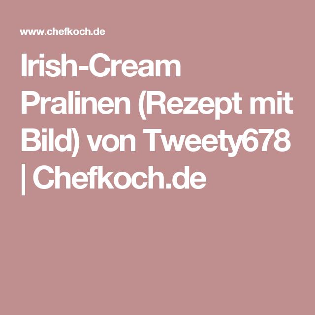 Irish-Cream Pralinen (Rezept mit Bild) von Tweety678 | Chefkoch.de