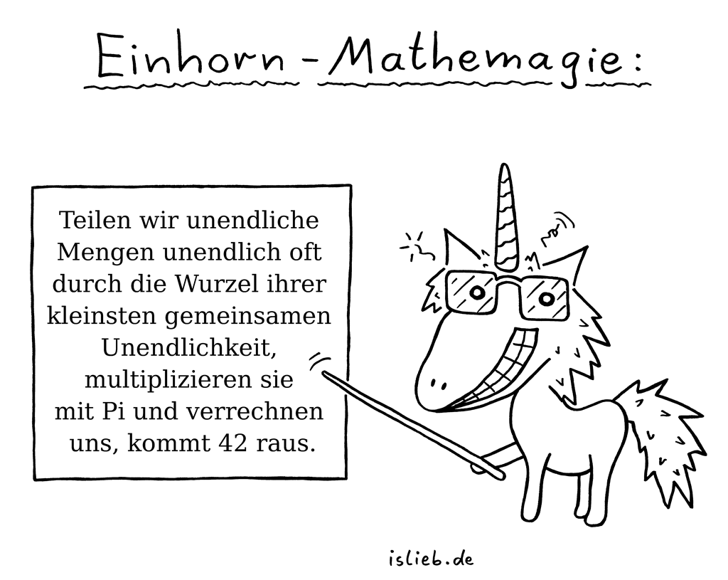 einhorn mathemagie unendlichkeit mathematik islieb is lieb pinterest humor wisdom. Black Bedroom Furniture Sets. Home Design Ideas