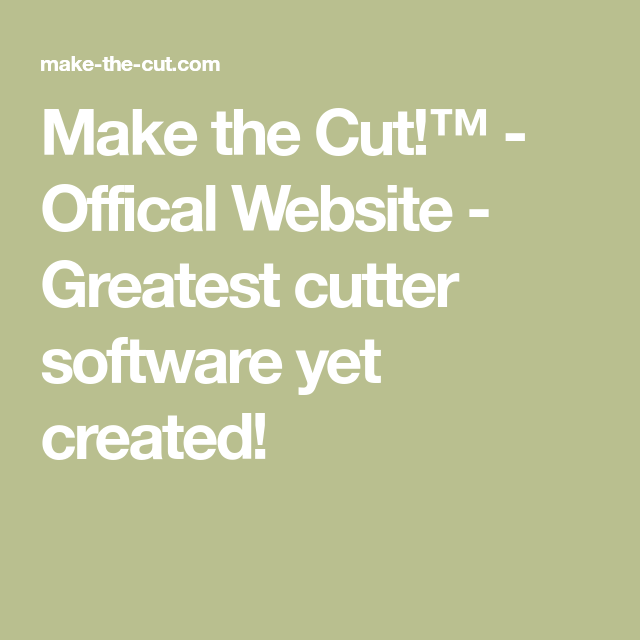 Make the Cut!™ - Offical Website - Greatest cutter software yet created!