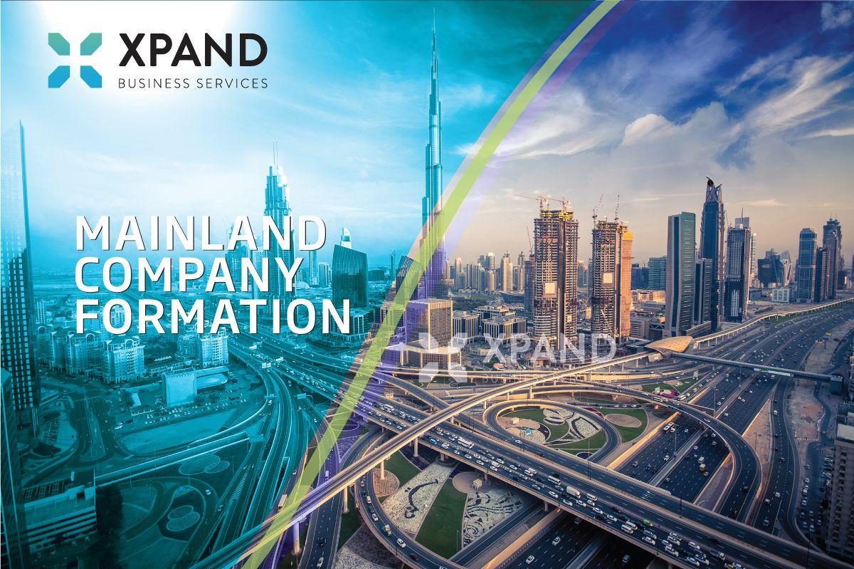Uae Mainland Business Setup Mainland Company Formation Xpand With Images Ecosystems Setup Economic Development