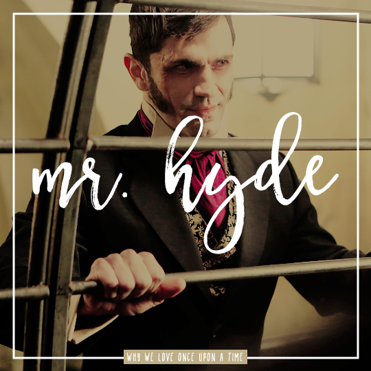 why we love once upon a time ♥ [ reason #277 ] → Mr. Hyde