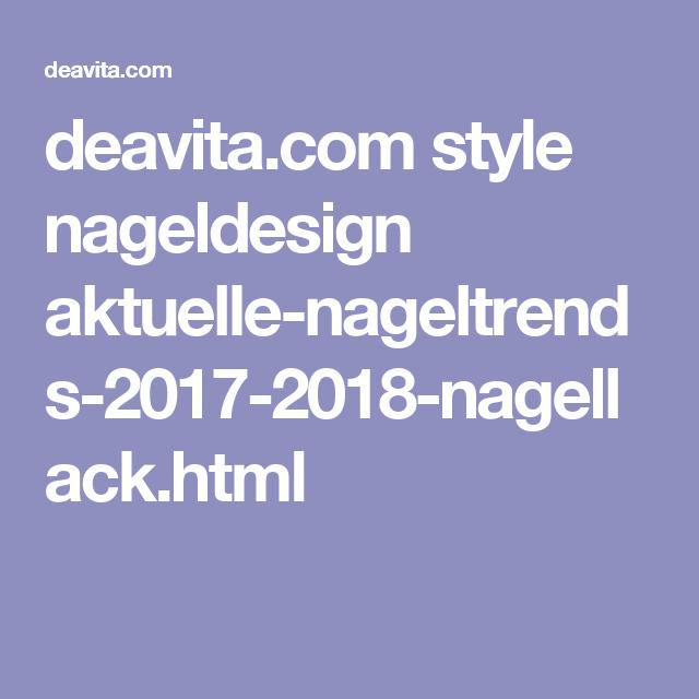 style nageldesign aktuelle nageltrends 2017 2018 nagellack. Black Bedroom Furniture Sets. Home Design Ideas