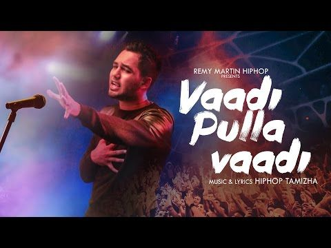 Hiphop Tamizha Vaadi Pulla Vaadi Official Music Video Youtube Youtube Videos Music Music Videos Album Songs