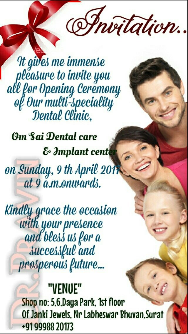 Invitation For New Dental Clinic Opening Ceremony Om Sai Dental