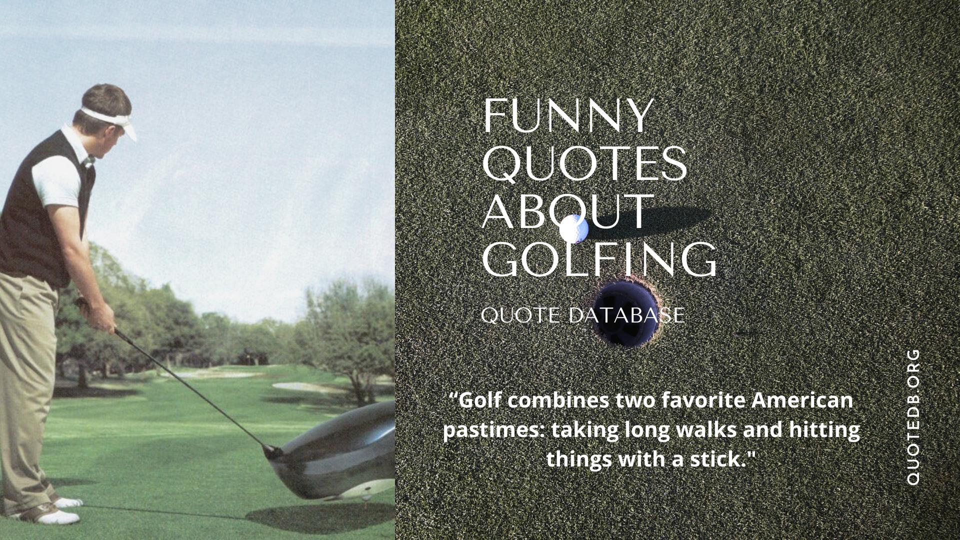Funny Golf Quotes Golf Quotes Funny Funny Quotes Golf Quotes