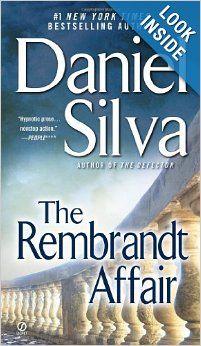 The Rembrandt Affair (Gabriel Allon): Daniel Silva: 9780451233998: Amazon.com: Books