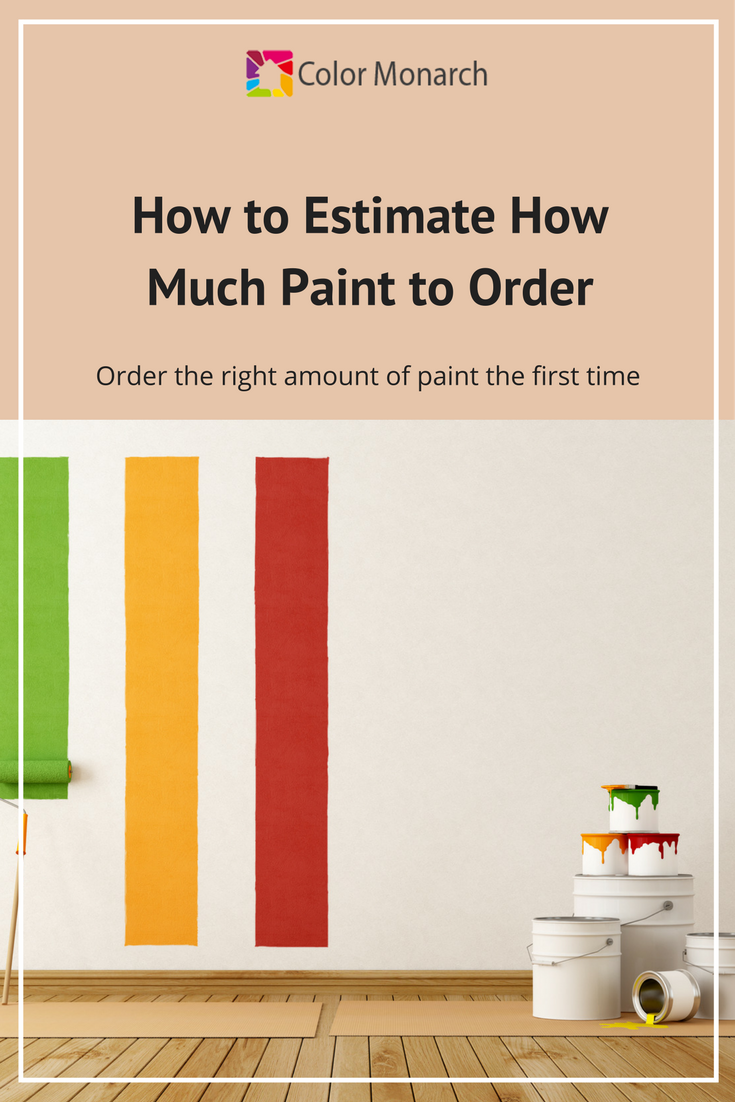 How to Estimate How Much Paint to Order Room paint