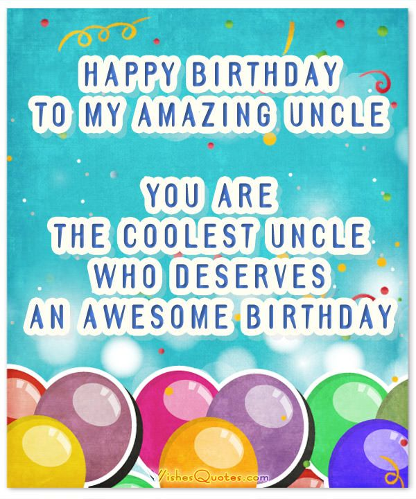 Happy Birthday Wishes For Uncle Pinspirations Positive Quotes