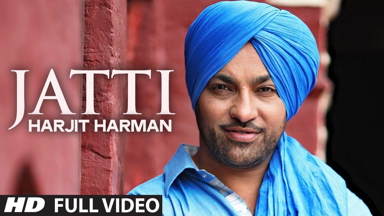 Harjit Harman : Jatti Full Video Song | Folk - Collaboration