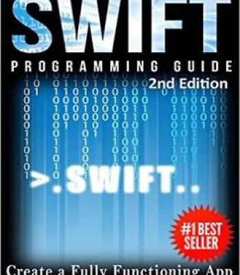 Programming Swift Create A Fully Function App Learn In A Day Pdf