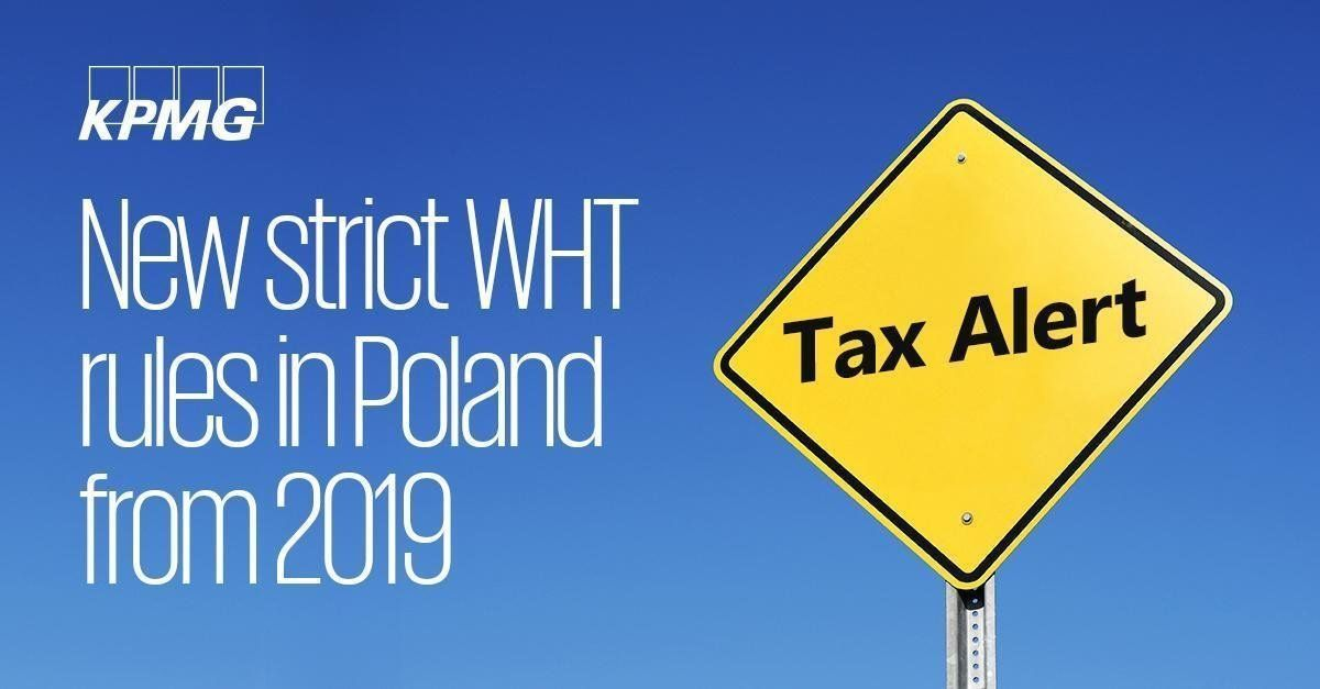 Tax Alert New strict WHT rules in Poland from 2019 cash