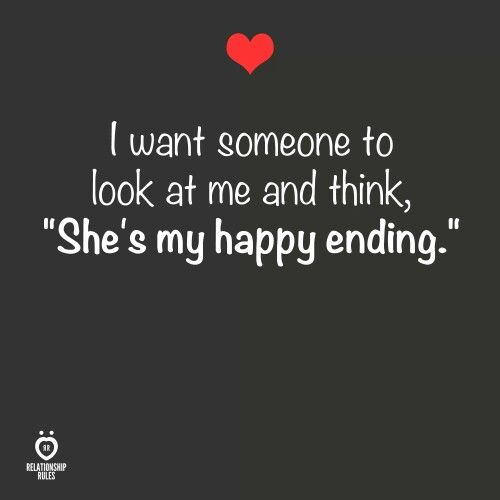 I always looked at you and thought you were my happy ending.