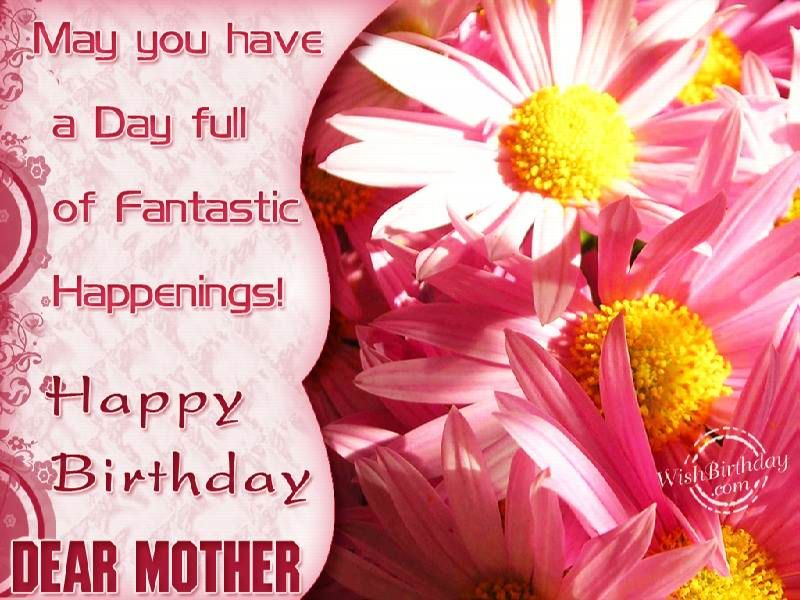 Birthday Wishes for Mom – Birthday Greetings to Mother