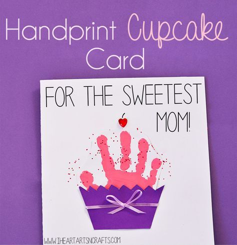 For The Sweetest Mom Handprint Cupcake Card