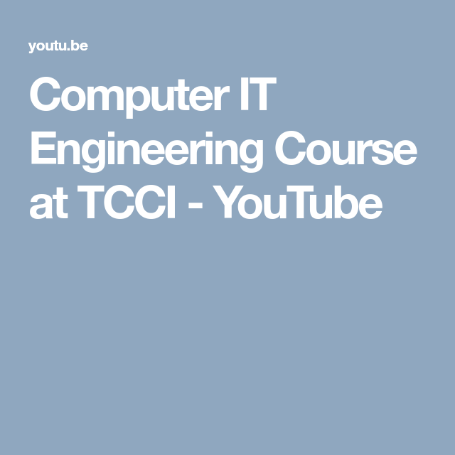 Computer IT Engineering Course At TCCI