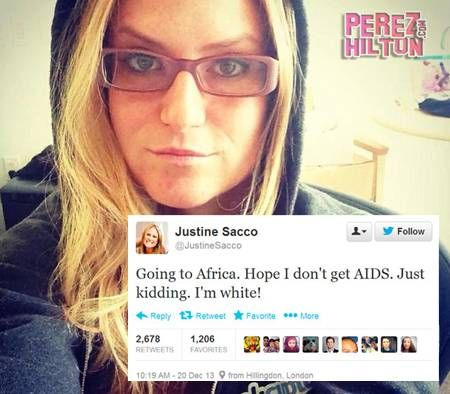Justine Sacco's tweet sent the media into shock when she announced her safety from Aids due to her skin tone. Not only is it upsetting to see that she is encouraging discrimination, she is also not intelligent enough to understand that AIDS cannot be caught. HIV is the disease which is contagious, and when left untreated, will develop into AIDS.