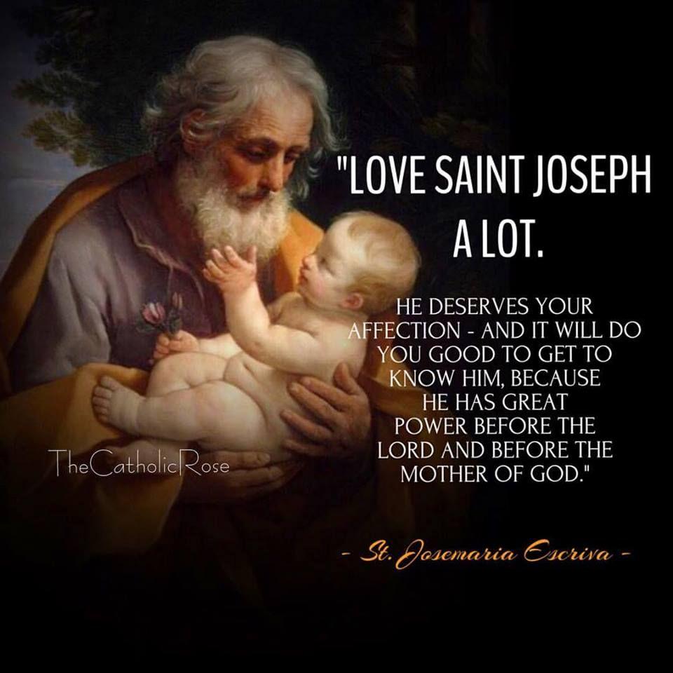 """Love Saint Joseph a lot."""