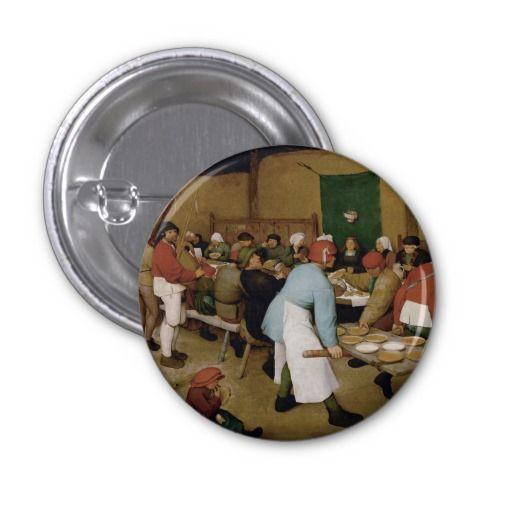 #Peasant #Wedding by Pieter #Bruegel the Elder #Button