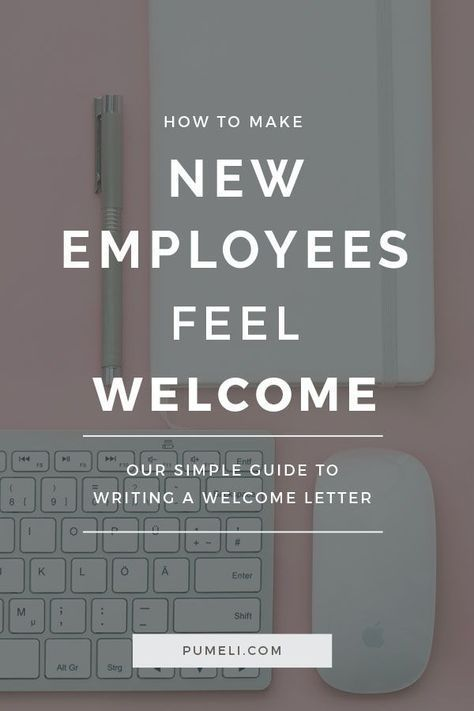 How To Write A Welcome Letter To New Employees