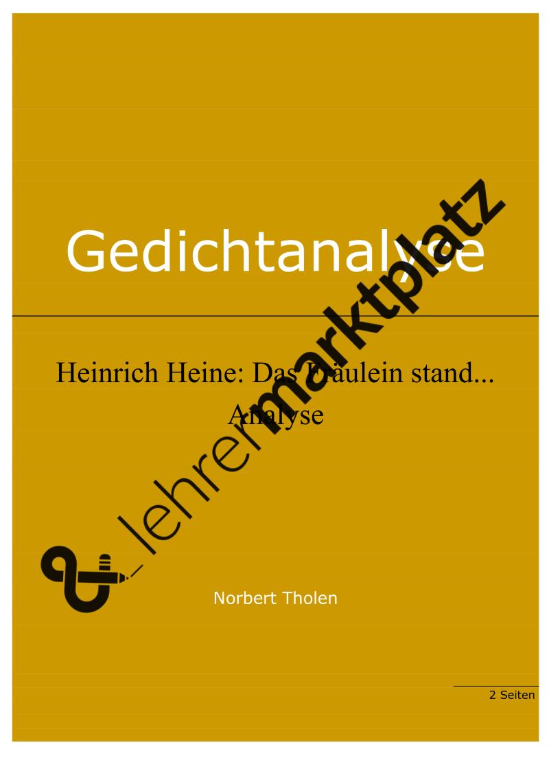 Heinrich Heine Das Fraulein Stand Am Meere Gedichtanalyse Dieses Antiromantische Gedicht Wird Kurz Analysie Gedicht Analyse Lehrmaterial Deutsch Unterricht