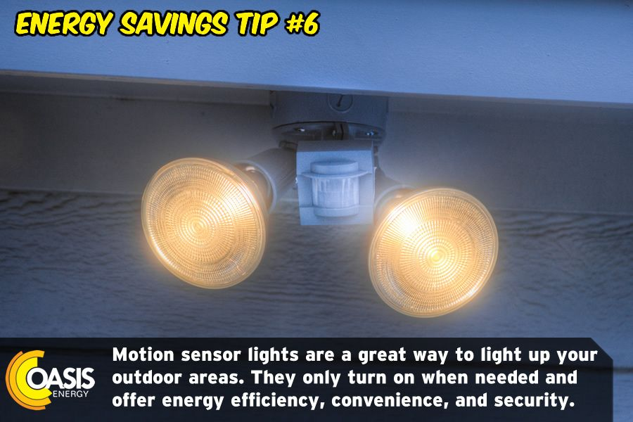 Energy savings tip 6 be safe save electricity by using motion oasis energy energy savings tip save energy lower your electricity bill by installing motion sensor lights aloadofball Gallery