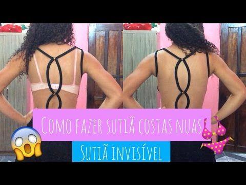 DIY : Como fazer Sutiã invisível - Faça Você Mesmo | Jhiovanna araújo - YouTube