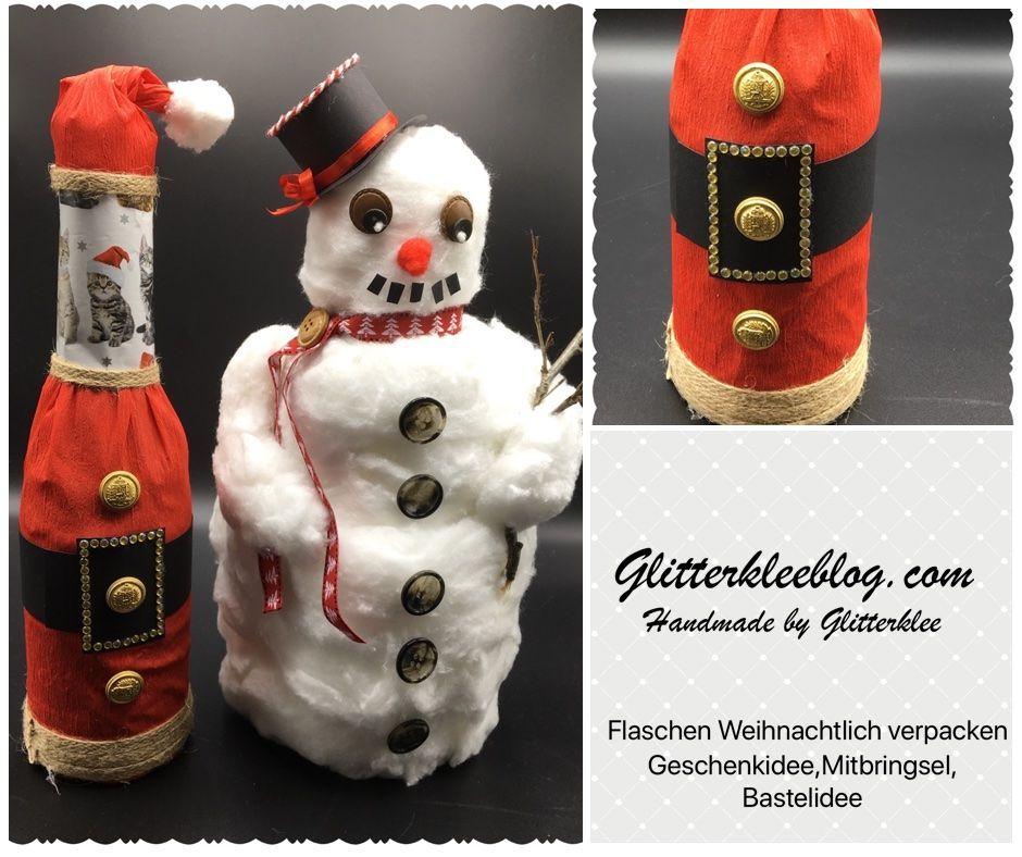 Flaschen kreativ verpackt zu Weihnachten DIY | Pinterest | Flaschen ...