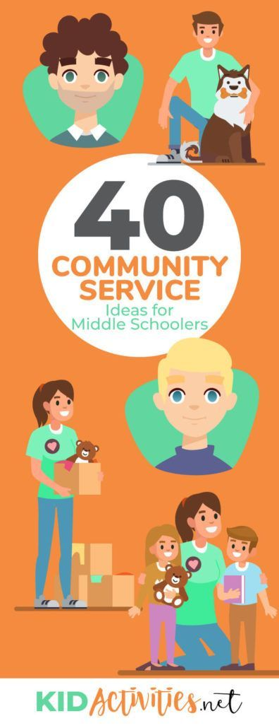 A List of 40 Community Service Ideas for Middle School Students - Kid Activities
