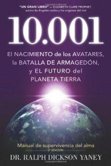 10.001  El nacimiento de los Avatares, la batalla  de Armaged, 978-1937217006, Ralph Dickson Yaney, Darjeeling Press