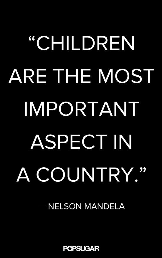 Nelson Mandela's Most Insightful Quotes Quotes On Children Fascinating Quotes Nelson Mandela