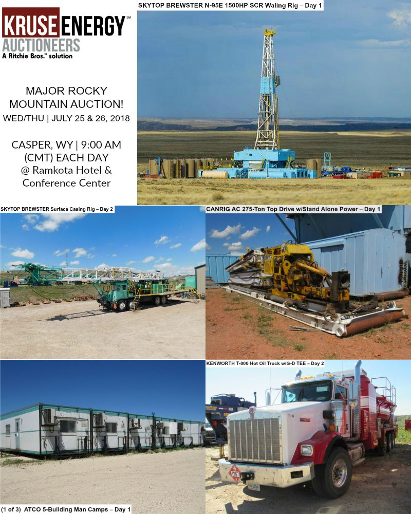 Major Rocky Mountain Auction Wed Thu July 25 26 2018 Casper Wy 9 00 Am Cmt Ea Day Ramkota Hotel Conference Cent Auction Oilfield Rocky Mountains