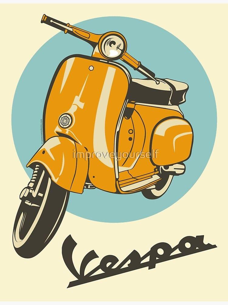 Classic Vespa Poster By Improveyourself Redbubble Vespa Vespa Vintage Desain Logo Otomotif