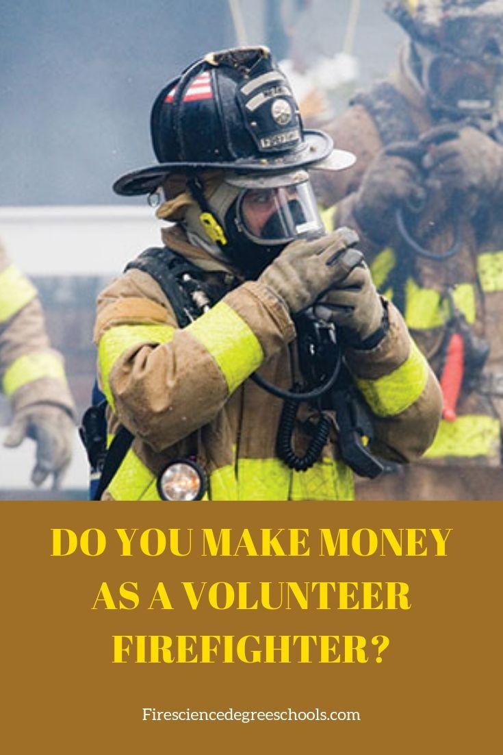 Do you make money as a volunteer firefighter career