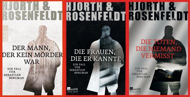 Hjorth&Rosenfeldt: Der Mann, der kein Mörder war. Die Frauen, die er kannte. Die Toten, die niemand vermisst