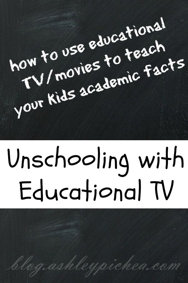 Unschooling: Educational TV | How to teach your kids with educational TV and movies