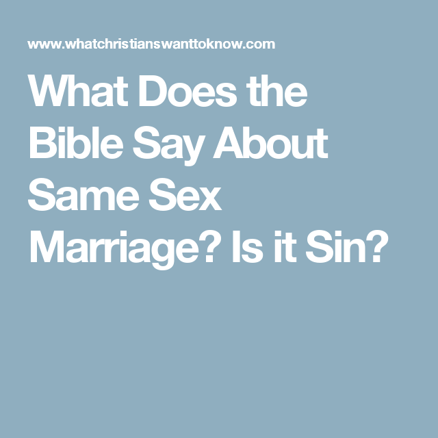 Bible does marriage same say sex