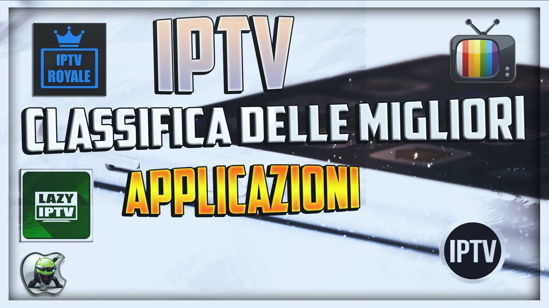 IPTV Classifica delle migliori Applicazioni IPTV (con