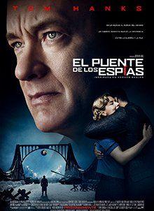 El Puente De Los Espias Puente De Espias Carteleras De Cine Peliculas