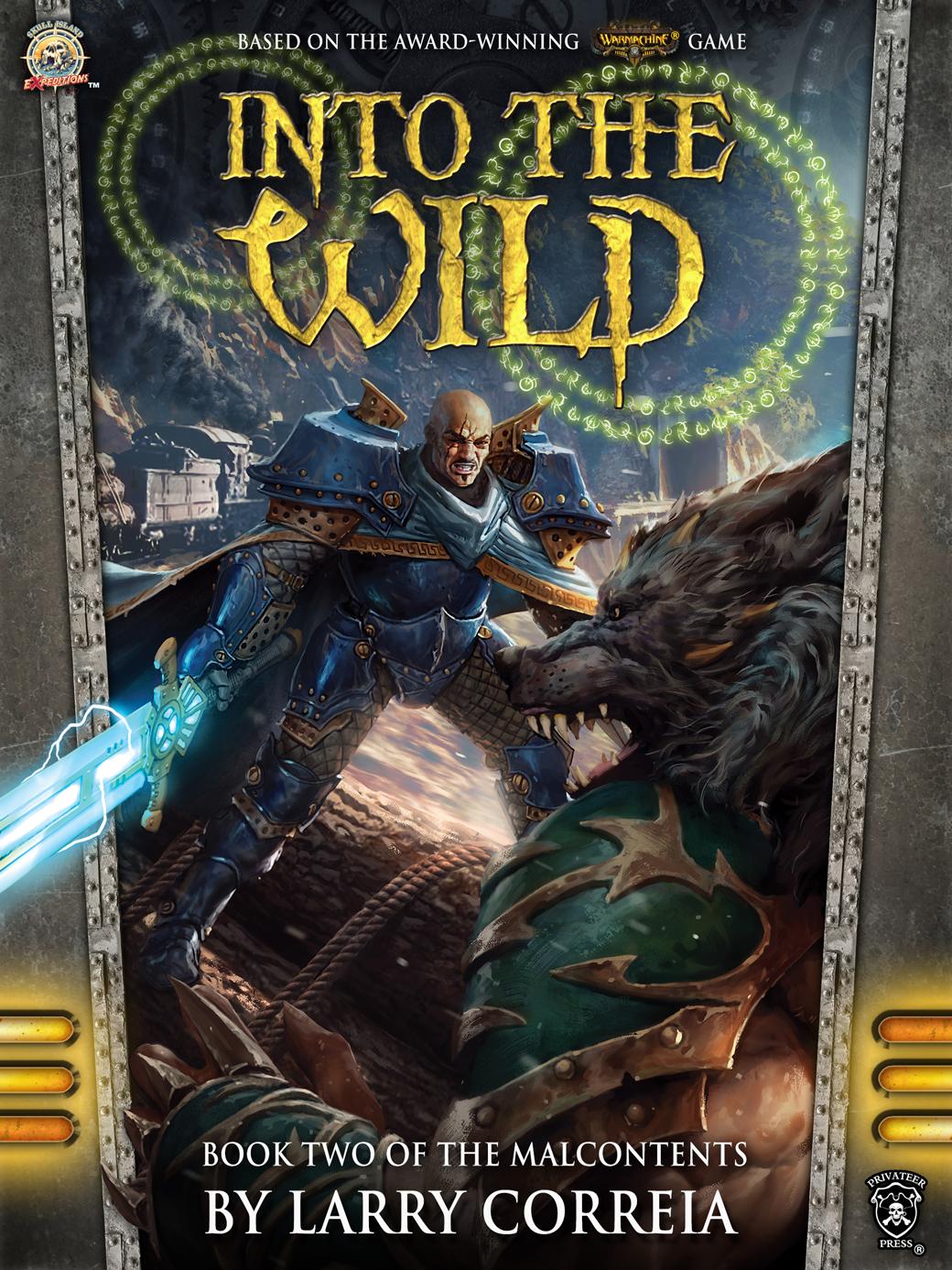 Larry Correia Into The Wild Awordfromjojo Fantasy War Audiobook Larrycorreia