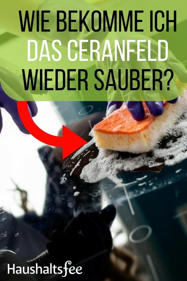 Ceranfeld Reinigen Mit Hausmitteln Haushaltsfee Org Ceranfeld Ceranfeld Reinigen Reinigen