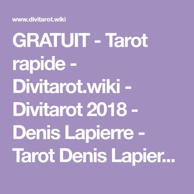 GRATUIT - Tarot rapide - Divitarot.wiki - Divitarot 2018 - Denis Lapierre -  Tarot c354727f1305