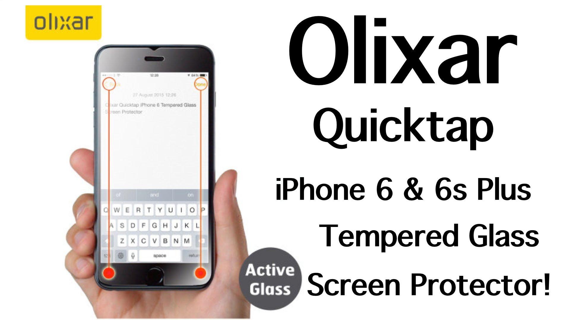 Olixar Quicktap iPhone 6 Plus 6s Plus Tempered Glass Screen Protector