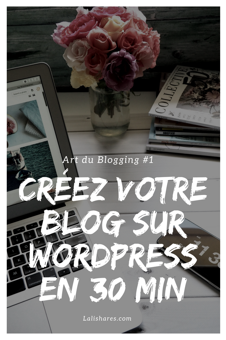 comment cr u00e9er un blog wordpress en moins de 30 minutes