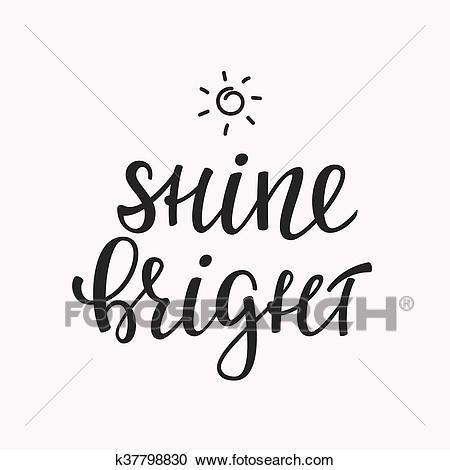 Shine Bright Quote Lettering Clipart Bright Quotes Clip Art Shine Bright Quotes