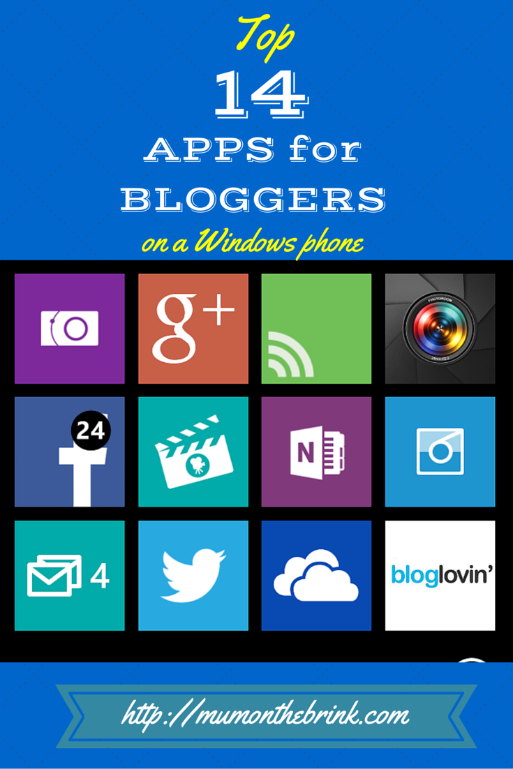 Top 14 must have Windowsphone apps for bloggers Apps for