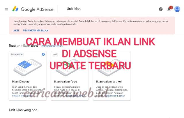 Tampilan Adsense Terbaru Cara Membuat Iklan Link Pada Adsense Terbaru Periklanan Blog Tips