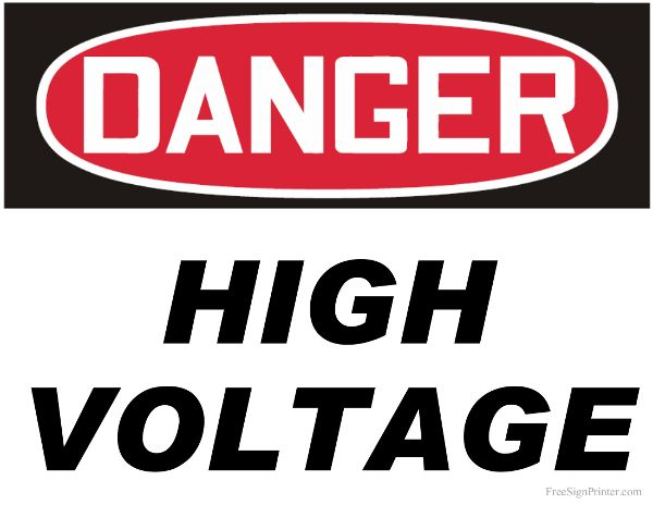 Printable Danger High Voltage Sign High Voltage Dangerous Signs